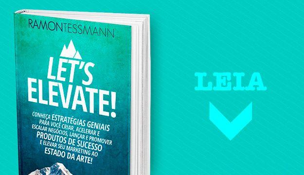 Livro Let's Elevate 100 estratégias geniais prá você: Pegue aqui